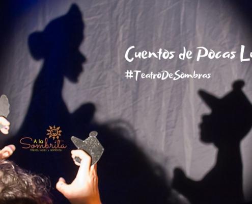 CUENTOS DE POCAS LUCES -A la Sombrita - Eventos