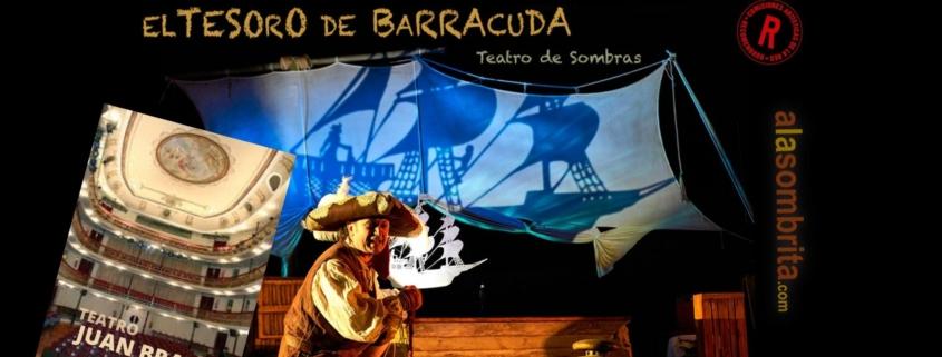 El Tesoro de Barracuda-A la Sombrita-Teatro Juan Bravo Segovia