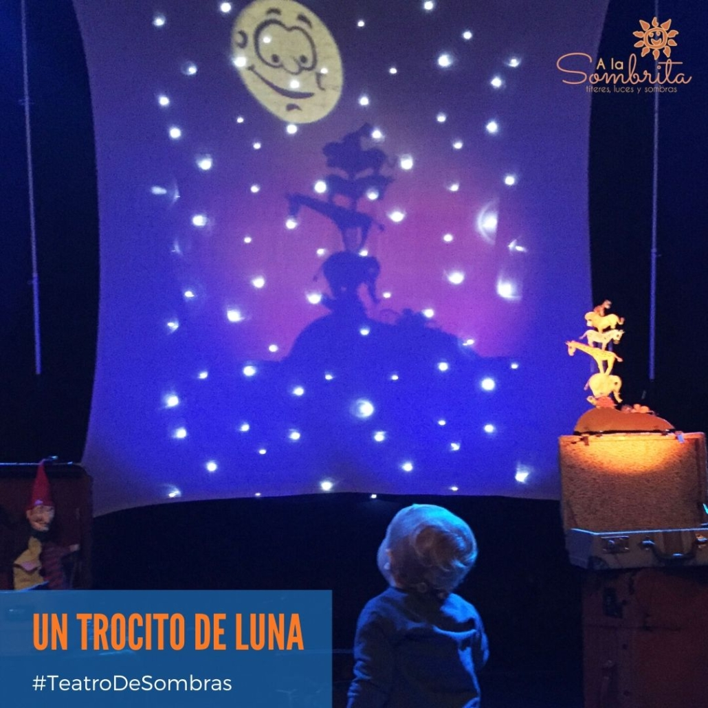 Imagen de UN TROCITO DE LUNA - Teatro de Sombras
