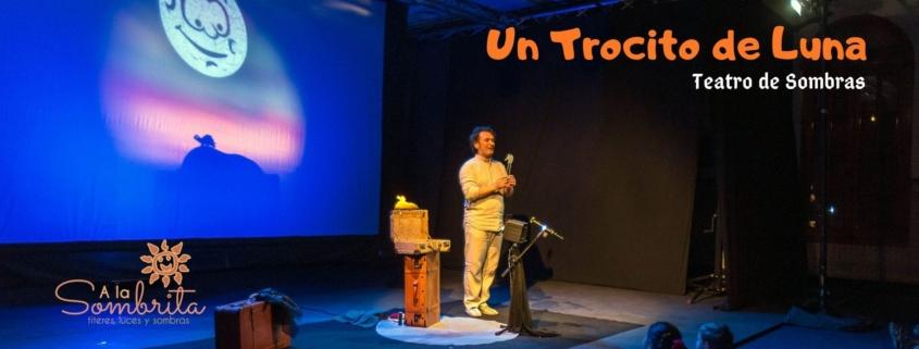 Un Trocito De Luna - Teatro de Sombras - A la Sombrita -EventoWeb