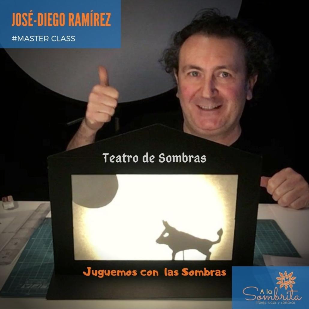 A LA SOMBRITA - Teatro De Sombras Jose-Diego Ramírez